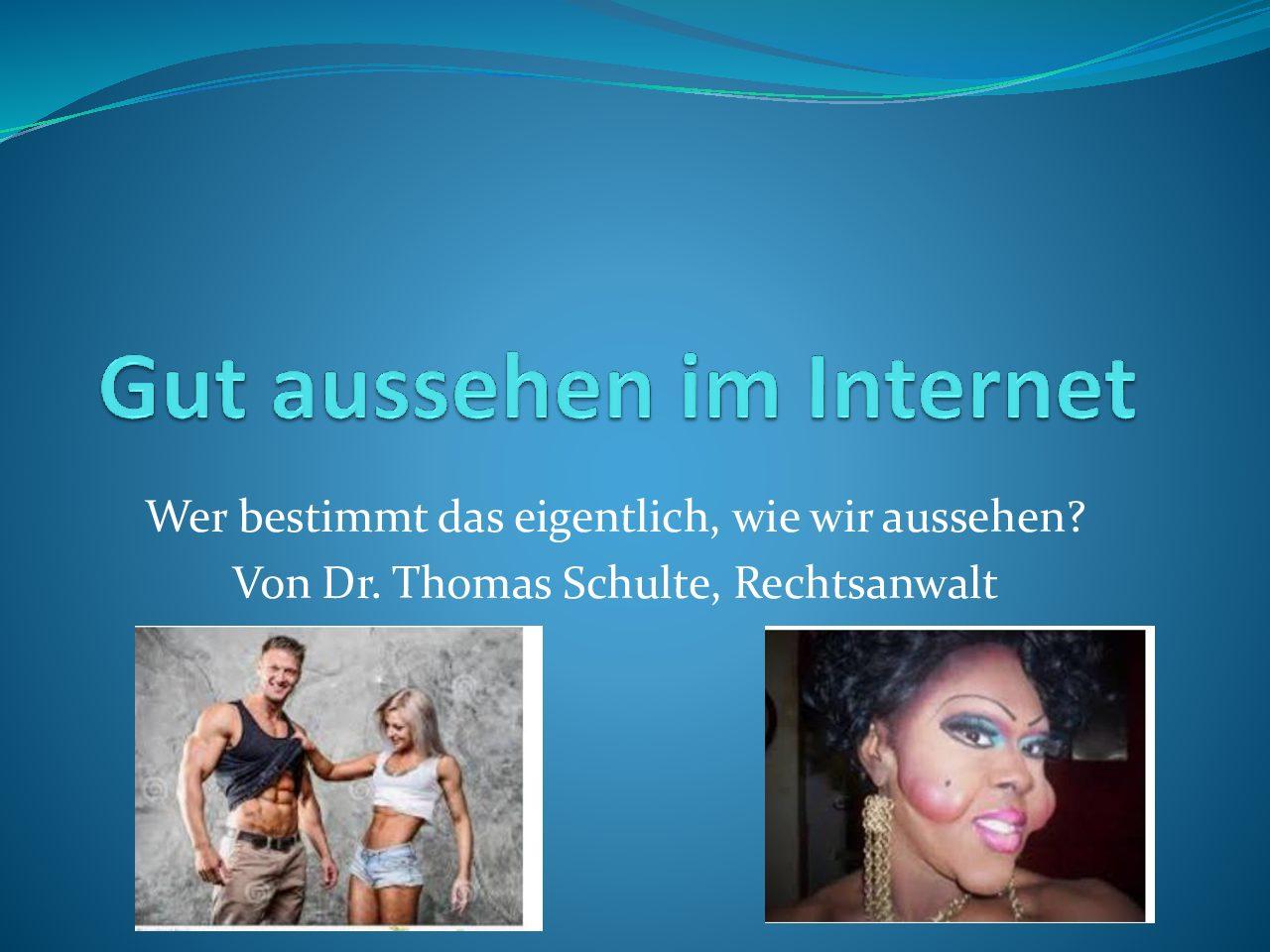 Rechtsschutz im Internet gegen Verleumdungen und Verletzungen! Was tun? – von Dr. Thomas Schulte, Rechtsanwalt